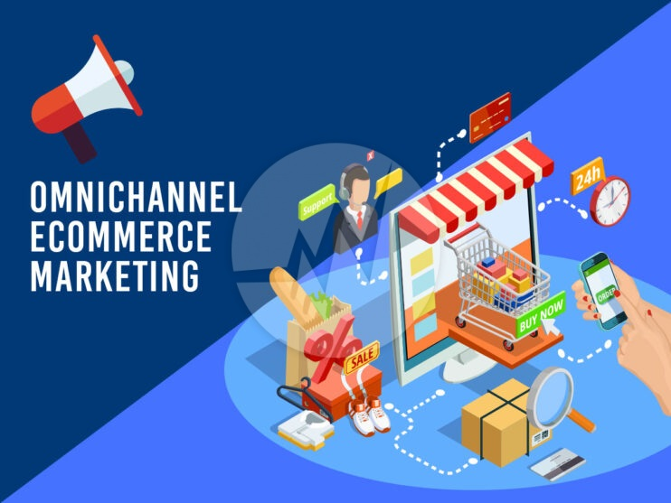 Omnichannel Ecommerce Marketing