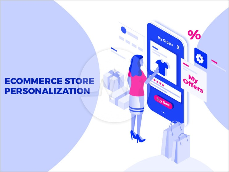Ecommerce Store Personalization